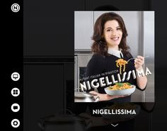 The Nigellissima App .. Just enough to tempt you to Italian cookery.  Summer / autumn 2012