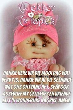 Messages For Friends, Afrikaanse Quotes, Goeie Nag, Good Night Sweet Dreams, Night Wishes, Special Quotes, Sleep Tight, Sayings, Sleep Well