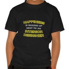 Happiness  Waking Up  Interior Designer Tee T Shirt, Hoodie Sweatshirt