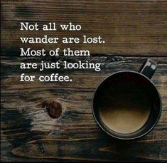 If you're lost, be part of our coffee tribe! An inspiration for a true coffe… If you're lost, be part of our coffee tribe! An inspiration for a true coffee lover! Coffee Talk, Coffee Is Life, I Love Coffee, Best Coffee, Coffee Break, My Coffee, Coffee Cups, Funny Coffee, Coffee Lovers