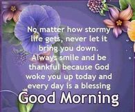 Everyday Is A Blessing Good Morning Good Morning Quotes Good Night Quotes Morning Messages