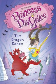 Princess DisGrace #2: The Dragon Dance Chapter Books, New Chapter, Books For Tweens, Tween Books, Dragon Dance, Baby Dragon, Fiction Books, Free Apps, Author