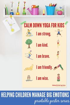Calm Down Yoga Routine for kids - help children manage big emotions. also has other printable posters to help manage big emotions but I esPecially like the yoga one. think my kids would love it Coping Skills, Social Skills, Helping Children, Adhd Children, Help Kids, 4 Kids, Young Children, Yoga For Kids, School Counseling