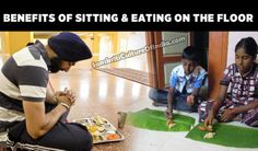 Interesting Benefits of Sitting & Eating on the Floor :)