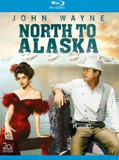 john wayne north to alaska movie | NORTH TO ALASKA: Blu-ray (2oth Century-Fox 1960) Fox Home Video