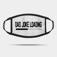 Bad Puns, Funny Puns, Fathers Day Puns, Five Leaf Clover, Say Her Name, Dad Jokes, Daddy, Face Masks, Medical