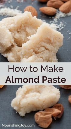 How to Make Almond Paste - Recipe and Tutorial Candy Recipes, Sweet Recipes, Dessert Recipes, Almond Recipes, Baking Recipes, Amish Recipes, Baking Tips, Paste Recipe, Almond Paste Filling Recipe