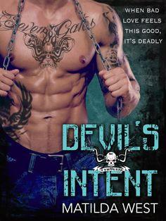 COVER REVEAL: Devil's Intent (Seventh Gate MC) by Matilda West - iScream Books