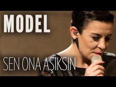 Model - Sen Ona Aşıksın (JoyTurk Akustik) - YouTube