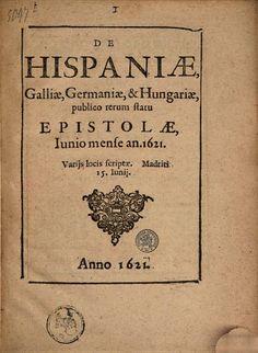 De Hispaniae, Galliae, Germaniae, & Hungariae, publico rerum statu epistolae ... - Google Books