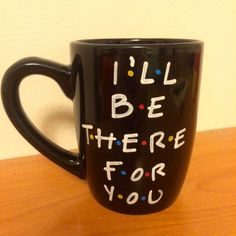 11 oz. I'll be there for you WHITE Mug. Friends Mug. Friends tv show Mug.