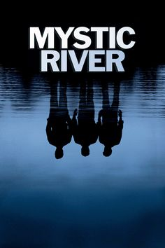 """Mystic River. Clint Eastwood production. Themes of abuse, loyalty, family secrets, marital """"elephants in the room."""""""