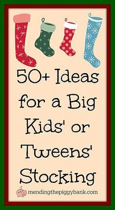 Mending the Piggy Bank | 50+ Ideas for a Big Kids' or Tweens' Stocking - Big kids and tweens can be the hardest group to buy for this holiday season. Get some ideas for their stocking and beyond with this post!