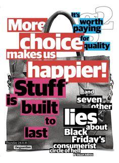 Guardian g2 cover: Consumerist lies #editorialdesign #newspaperdesign #graphicdesign #design #theguardian