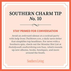 #SouthernCharm Tip #10: Stay Primed for Conversation