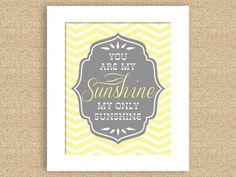 "You Are My Sunshine 8"" x 10"" Nursery Art Print - can do any color. $15.00, via Etsy."