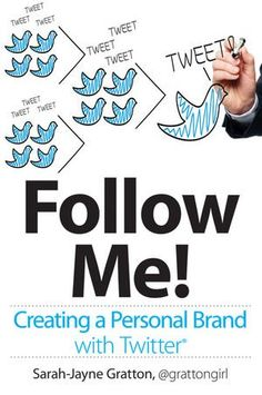 Follow Me! Creating a Personal Brand with Twitter