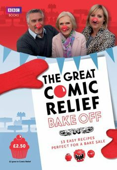 Got my copy ... have you got yours? The Great Comic Relief Bake Off: 13 Easy Recipes Perfect for a Bake Sale (Comic Relief 2013) by Great British Bake Off, http://www.amazon.co.uk/dp/1849906416/ref=cm_sw_r_pi_dp_6cgarb0HV5HW2