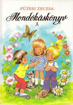 FÜZESI ZSUZSA - - - Keresés a Szent Imre Antikvárium könyvkészletében - Füzesi Zsuzsa: Mondókáskönyv 3.