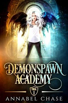 Demonspawn Academy: Trial One Fantasy Books To Read, Best Books To Read, Good Books, My Books, Demon Book, Book Lists, Reading Lists, Wattpad Books, Book Challenge