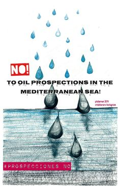 No to oil prospections in the Mediterranean