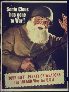 """Santa Claus Has Gone to War!"" ~ In Santa was enlisted for a WWII propaganda poster, produced by the Office for Emergency Management, War Production Board. Vintage Advertisements, Vintage Ads, Vintage Posters, Nara, History Of Santa Claus, Cover Design, Ww2 Propaganda Posters, Political Posters, Public Domain"