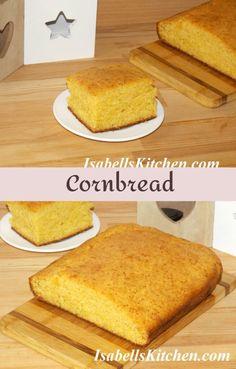 Cornbread recipe - isabell's kitchen