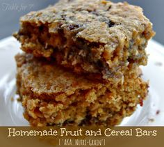 Table for 7: Homemade Fruit and Cereal Bars  A great, healthy, alternative to Nutri-Grain bars.
