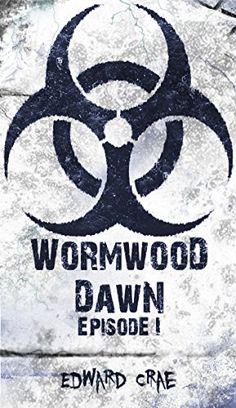 Wormwood Dawn: Episode I: An Apocalyptic Serial by Edward Crae http://www.amazon.com/dp/B00SKGSP4O/ref=cm_sw_r_pi_dp_Noslwb1KKCYCZ