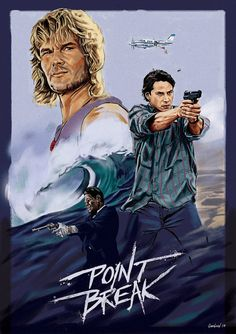 Film Habits — Point Break - Fan Art Poster Created by Michael. Point Break Movie, Point Break 1991, Old Movies, Great Movies, Film Movie, Poster Competition, Movies And Series, Alternative Movie Posters, Movie Poster Art
