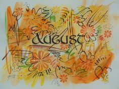 """August Calligraphy Watercolor, Monthly Calendar, V. Atkinson, 2014, 8""""x11"""""""