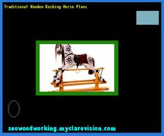 Traditional Wooden Rocking Horse Plans 112735 - Woodworking Plans and Projects!