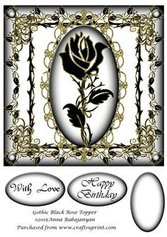 - Large topper suitable for using on inch card blank. I have designed it with my gothic black rose design on an oval frame . Happy Birthday Gothic, Decoupage, Leaf Border, 3d Sheets, Borders And Frames, Oval Frame, Border Design, Rose Design, Blank Cards