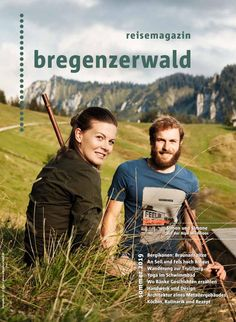 Reisemagazin Bregenzerwald - Sommer 2019 Austria Travel, In This Moment, Places, Getting To Know, Tourism, Hiking, Vacation, Lugares
