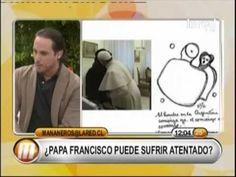 ¿Papa Francisco puede sufrir atentado?