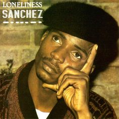 SANCHEZ... Black Princess, Love we had stays on my mind, Brown Eyes... the list goes on!