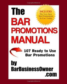 The Bar Promotions Manual by BarBusinessOwner.com: 107 Ready to Use Bar Promotions by Liz A Klages. $97.00. Publication: July 28, 2012. Author: Liz A Klages. Publisher: Fresh Approach Publications (July 28, 2012)