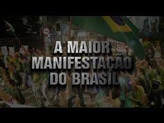 A MAIOR MANIFESTAÇÃO DO BRASIL - YouTube
