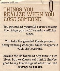 Quotes About Losing Someone to Death Things You Realize When You Lose Someone Love You, Just For You, My Love, Love Of My Life, In This World, Miss You Dad, Grief Loss, Losing Someone, After Life