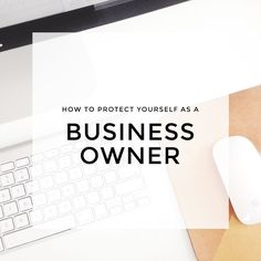 how to protect yourself as a business owner
