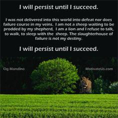 I will persist! #quote #MotivationalQuote
