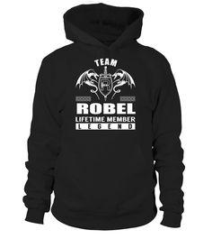 Team ROBEL Lifetime Member Legend Last Name T-Shirt #TeamRobel