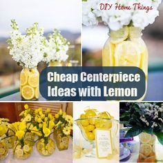 DIY Home Things - http://www.diyhomethings.com/cheap-centerpiece-ideas-with-lemon/