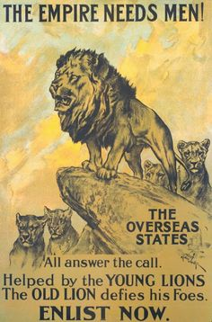 The Parliamentary Recruiting Committee produced this First World War poster. Designed by Arthur Wardle the poster urges men from the Dominions of the British Empire to enlist in the war effort. Ww1 Propaganda Posters, Political Posters, Political Cartoons, World War One, First World, British Lions, British Army, British Men, Vintage Posters