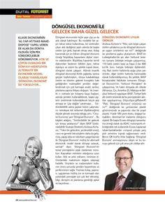 Dünyayı ancak Döngüsel Ekonomi yaklaşımı kurtarır! >> #DonguselEkonomi #futurist #CircularEconomy Platin Dergisi #Tinsan @BASF_Turkiye - Mayıs 2017