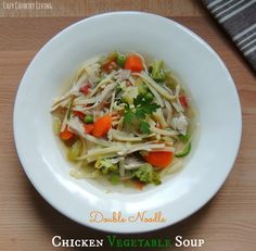 Double Noodle Chicken Vegetable Soup from Cozy Country Living #chickensoup #vegetablesoup #noodles