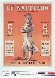 Le Napoléon, journal politique quotidien... : bureaux, rue Coq-Héron, 5, Paris : [affiche] / [Non identifié]