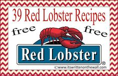 It's Written on the Wall: {Freebie} 39 Red Lobster Recipes to Make At Home