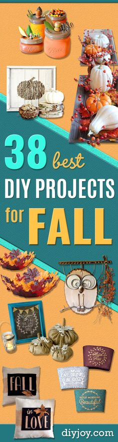 38 Best DIY Projects for Fall - Quick And Easy Projects For Fall, Fun DIY…