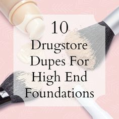 As much as we love to dish out big bucks on our makeup, it's not always feasible to splurge on a $50+ bottle of foundation! Here are 10 of the best drugstore foundation dupes that work almost as well as their department store counterparts!